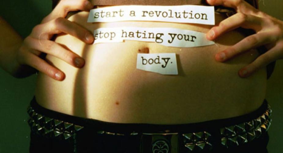 La vera rivoluzione parte da te:smettila di odiare il tuo corpo