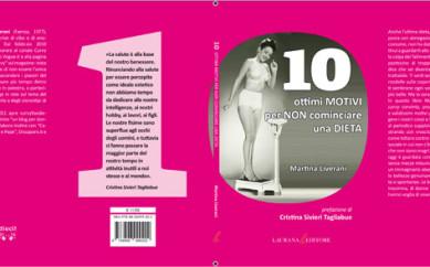 """Martina Liverani e i suoi buoni """"10 motivi per non mettersi a dieta"""""""